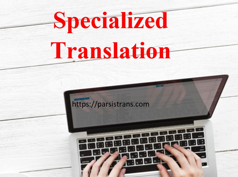 Specialized Translation